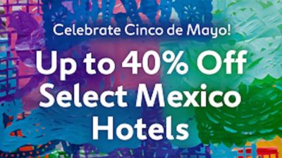 Up to 40% Off Select Mexico Hotels expedia