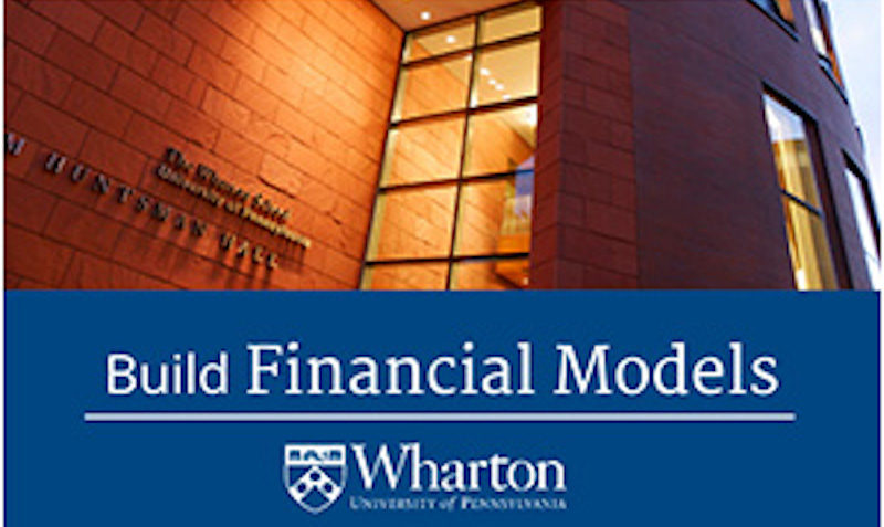 Business and Financial Modeling Specialization FROM WHARTON UNIVERSITYon Coursera