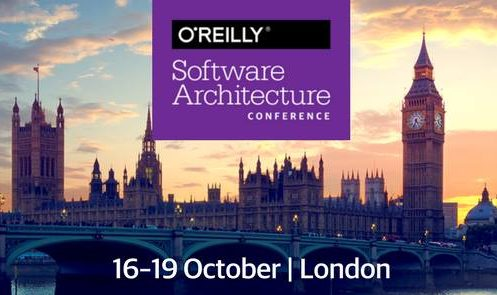 O'REILLY SOFTWARE ARCHITECTURE CONFERENCE LONDON