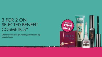 3 for 2 on Benefit Excludes Christmas Gift, Minis, Black Friday Sets