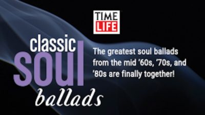 Classic Soul Ballads RELEASE at Time Life