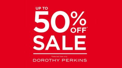 50% Off Selected Styles SALE at Dorothy Perkins