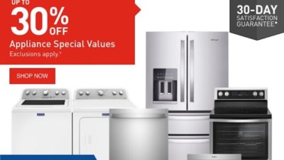 Up to 30% OFF Appliance Special Values . Exclusions apply.