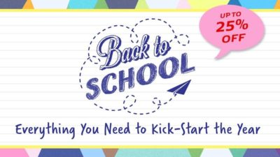 Back to school, up to 25% off!