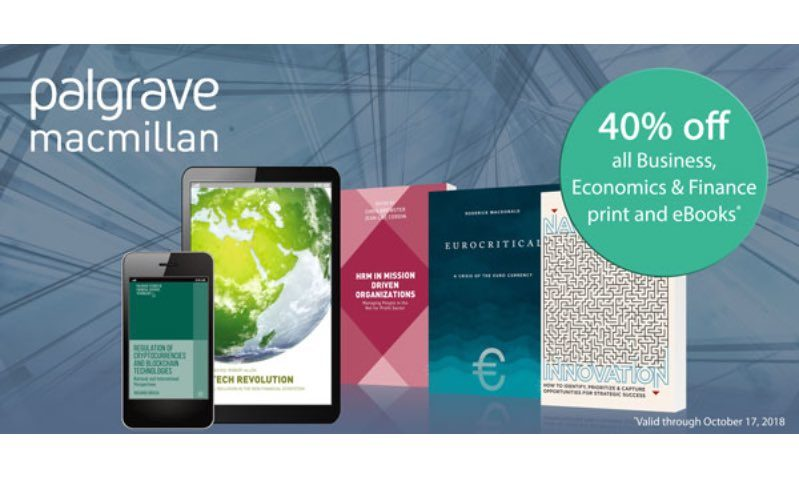 Get 40% off all Business, Economics & Finance print and eBooks—valid through October 17, 2018.