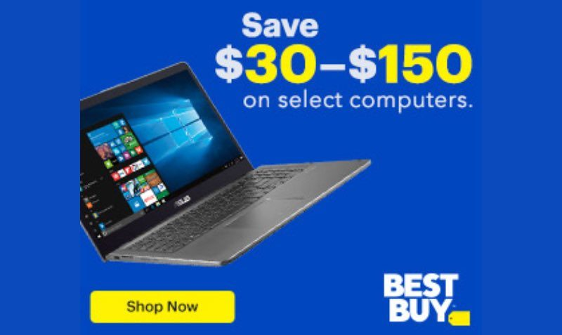 SAVE $30-$150 ON SELECT COMPUTERS Bestbuy