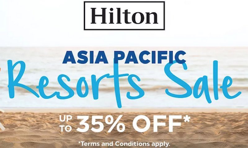 35% Off SALE at Hilton Hotels in Asia Pacific Region