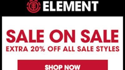 Element SALE ON SALE event is here!