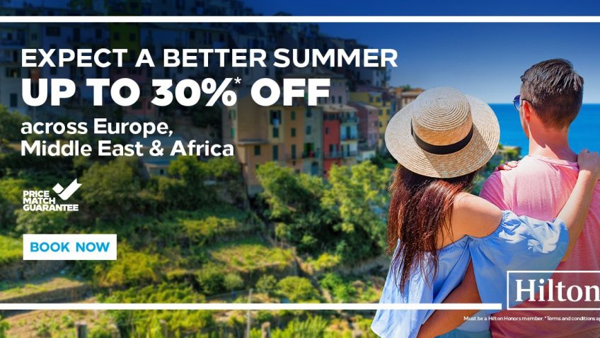 Upto 30% Off Summer SALE at Hilton Hotels Europe, Middle East and Africa